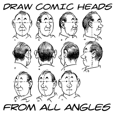 Drawing Comic Cartoon Style Heads Faces From All Angles Views