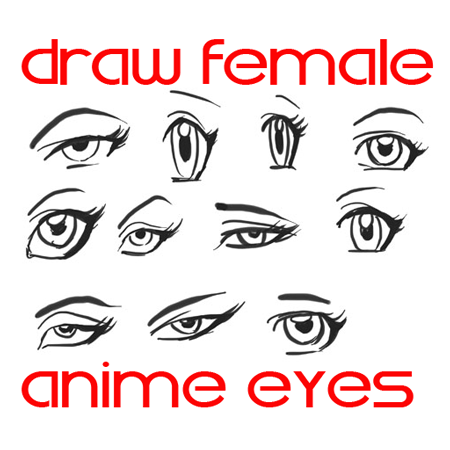 Draw anime eyes females how to draw manga girl eyes drawing tutorials