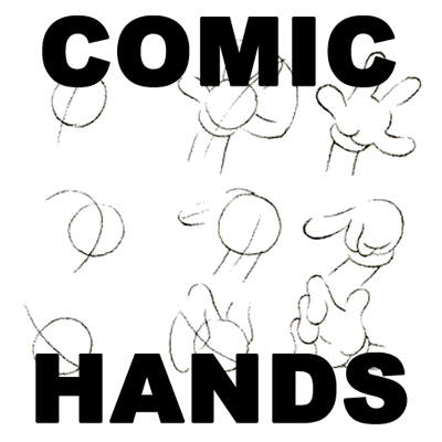 Cartooning Hands Drawing Hands With Step By Step Instructions